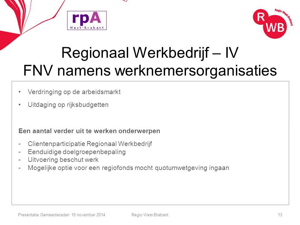 Regionaal Werkbedrijf – IV FNV namens werknemersorganisaties