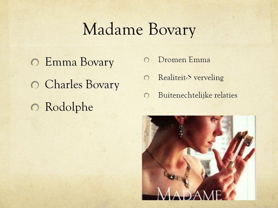 Madame Bovary Emma Bovary Charles Bovary Rodolphe Dromen Emma
