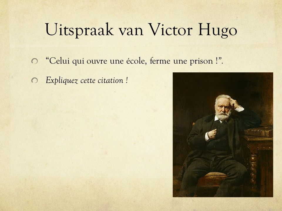 Uitspraak van Victor Hugo