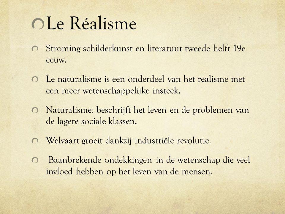 Le Réalisme Stroming schilderkunst en literatuur tweede helft 19e eeuw.