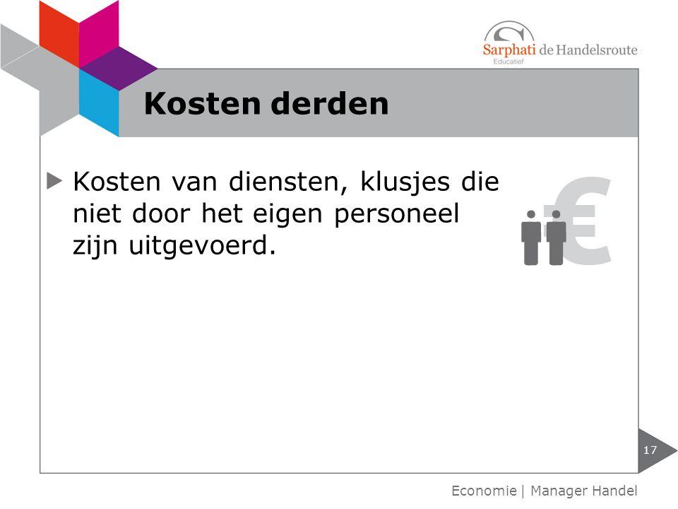 Kosten derden Kosten van diensten, klusjes die niet door het eigen personeel zijn uitgevoerd.