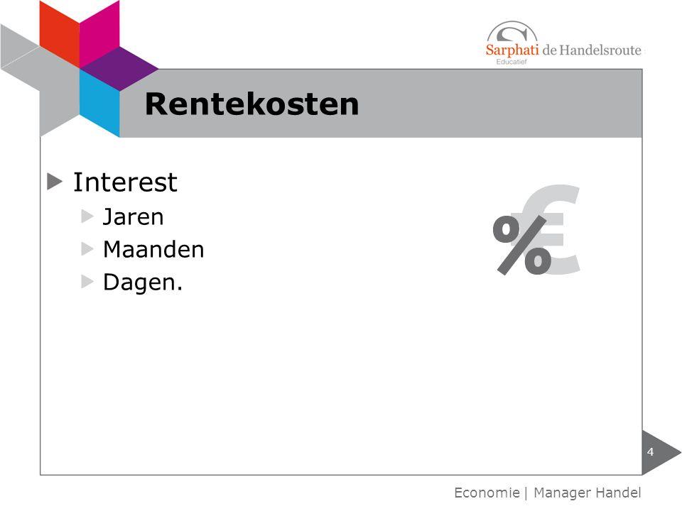 Rentekosten Interest Jaren Maanden Dagen. Economie | Manager Handel