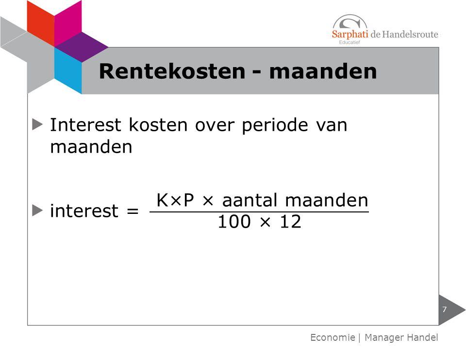 Rentekosten - maanden Interest kosten over periode van maanden