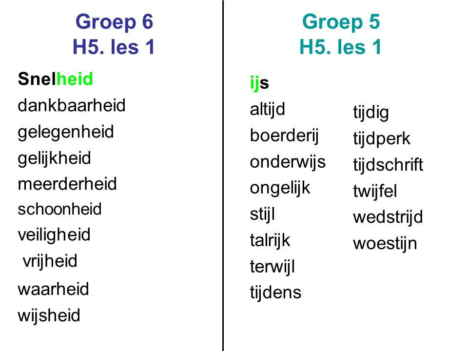 Groep 6 H5. les 1 Groep 5 H5. les 1 Snelheid ijs dankbaarheid altijd