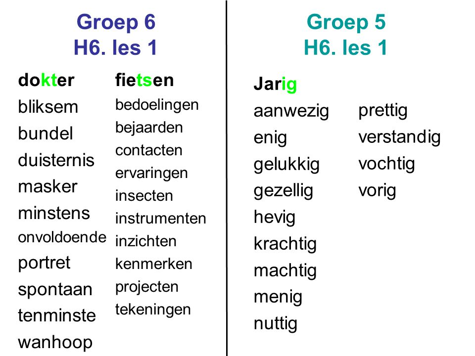 Groep 6 H6. les 1 Groep 5 H6. les 1 dokter bliksem bundel duisternis