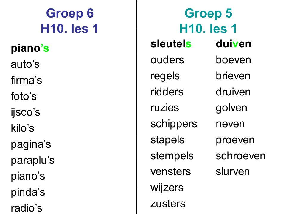 Groep 6 H10. les 1 Groep 5 H10. les 1 sleutels ouders regels ridders