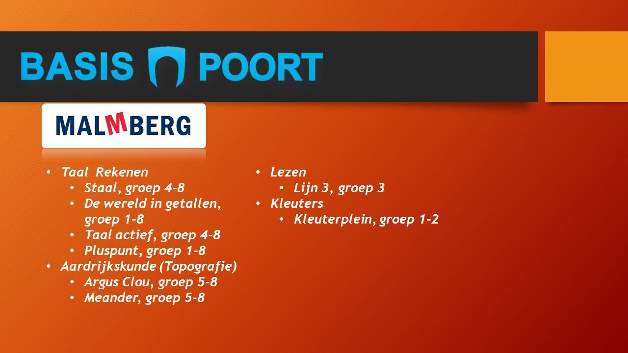 Taal Rekenen Staal, groep 4-8. De wereld in getallen, groep 1-8. Taal actief, groep 4-8. Pluspunt, groep 1-8.