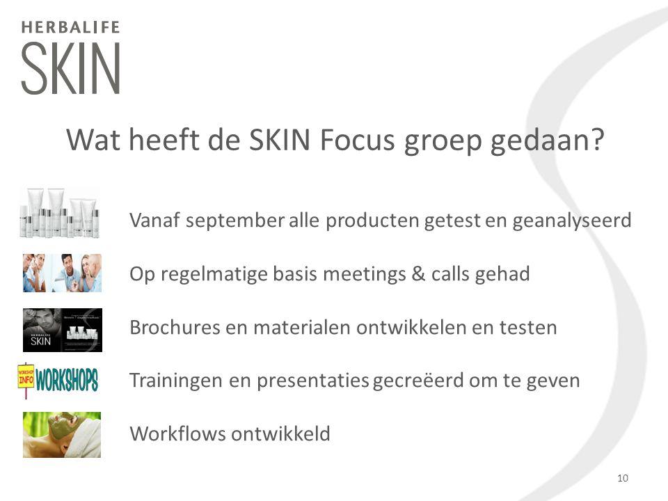 Wat heeft de SKIN Focus groep gedaan