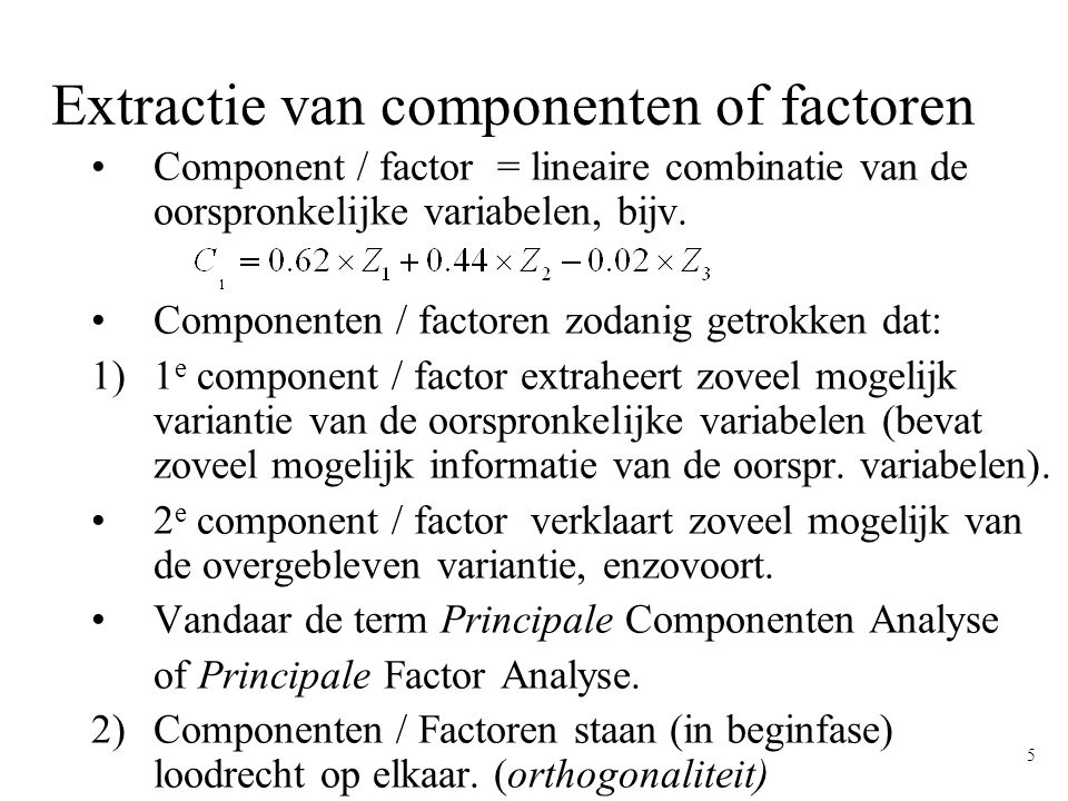 Extractie van componenten of factoren