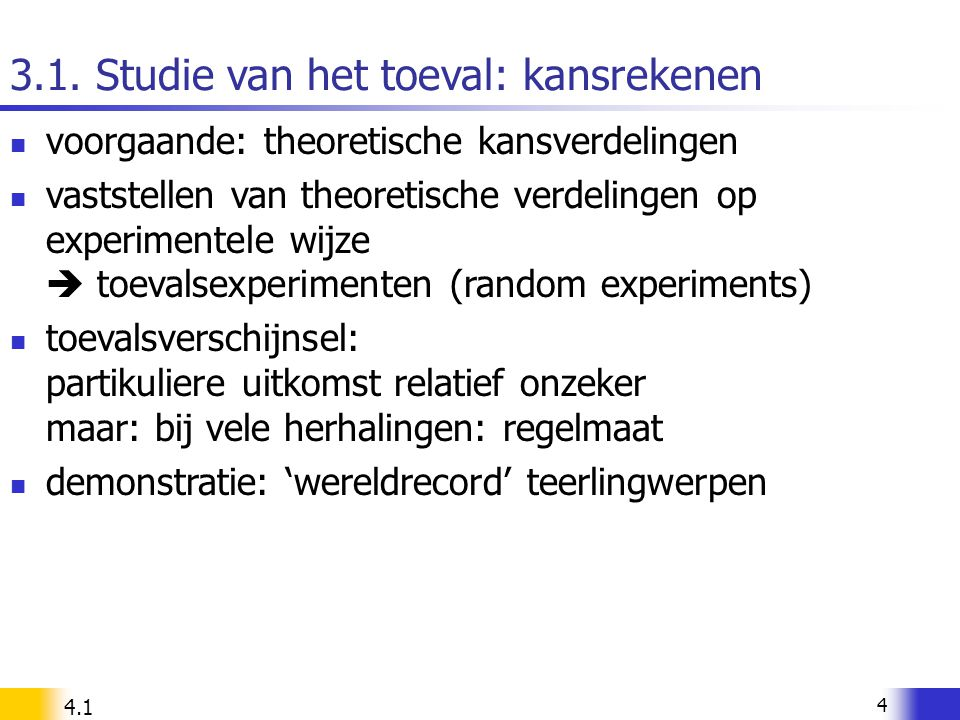 3.1. Studie van het toeval: kansrekenen