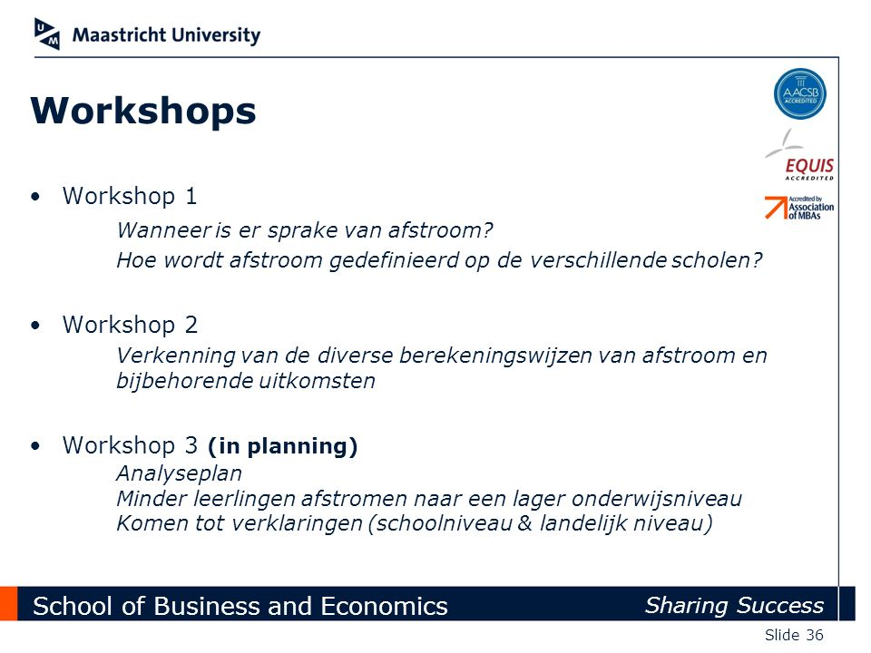 Workshops Workshop 1 Wanneer is er sprake van afstroom Workshop 2