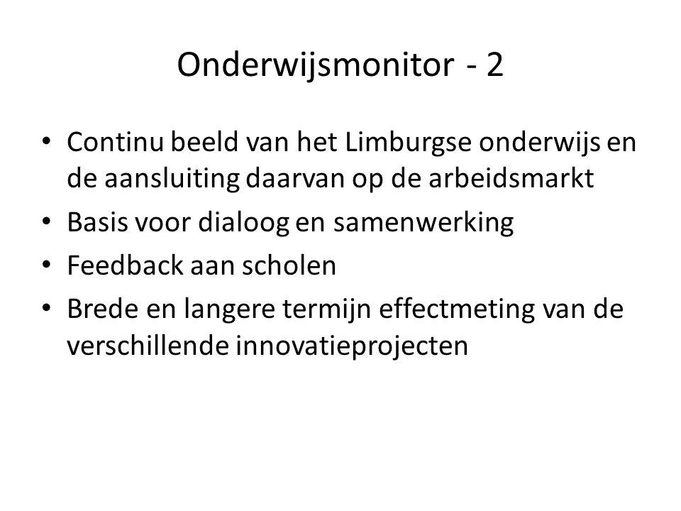 Onderwijsmonitor - 2 Continu beeld van het Limburgse onderwijs en de aansluiting daarvan op de arbeidsmarkt.