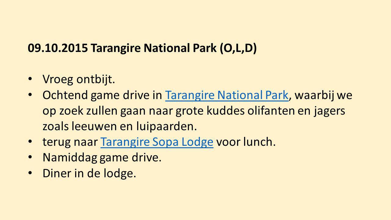 09.10.2015 Tarangire National Park (O,L,D)