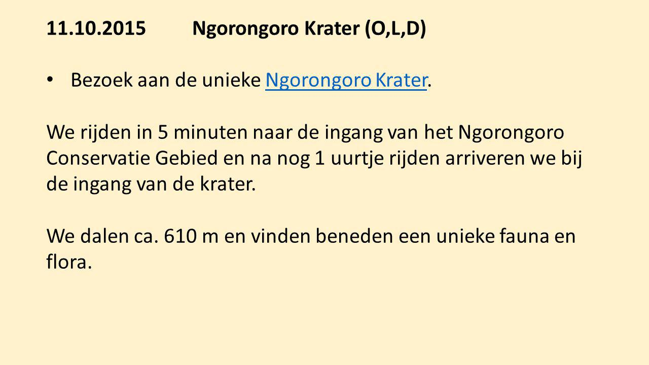 11.10.2015 Ngorongoro Krater (O,L,D)