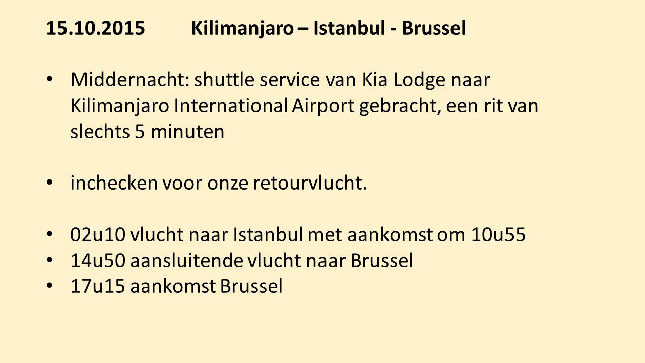 15.10.2015 Kilimanjaro – Istanbul - Brussel