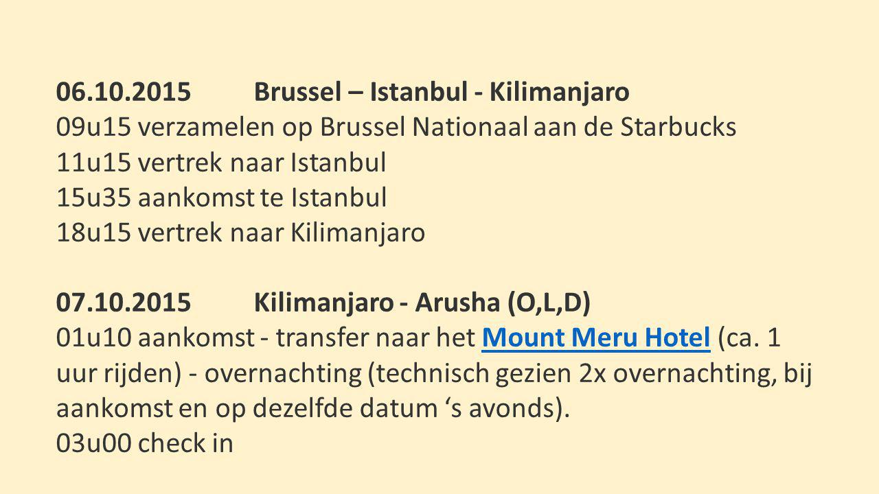 06.10.2015 Brussel – Istanbul - Kilimanjaro