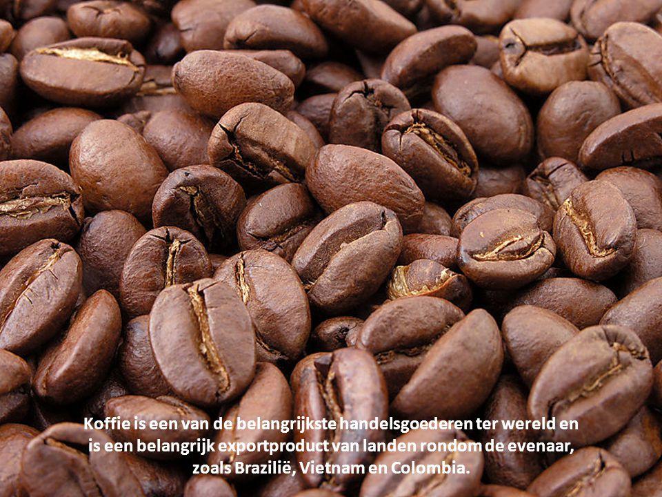 Koffie is een van de belangrijkste handelsgoederen ter wereld en