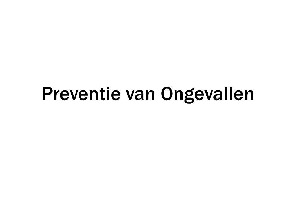 Preventie van Ongevallen