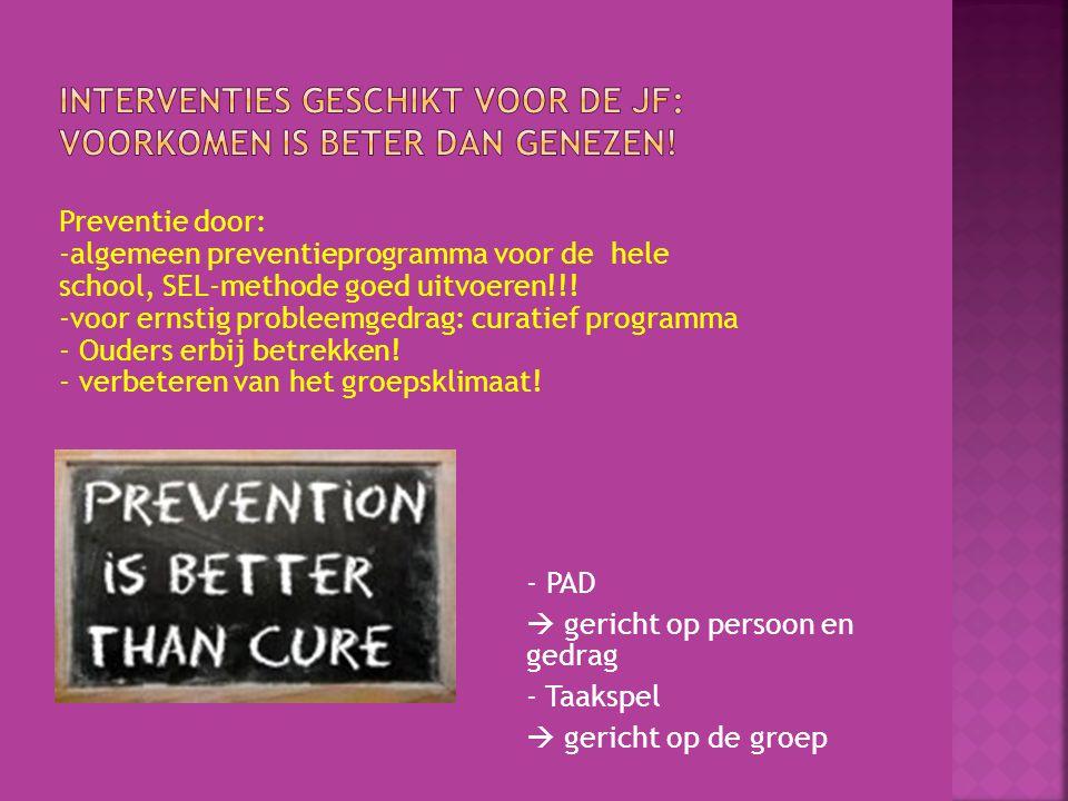 Interventies geschikt voor de JF: voorkomen is beter dan genezen!