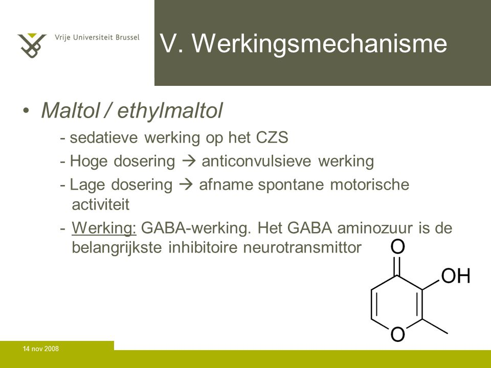 V. Werkingsmechanisme Maltol / ethylmaltol