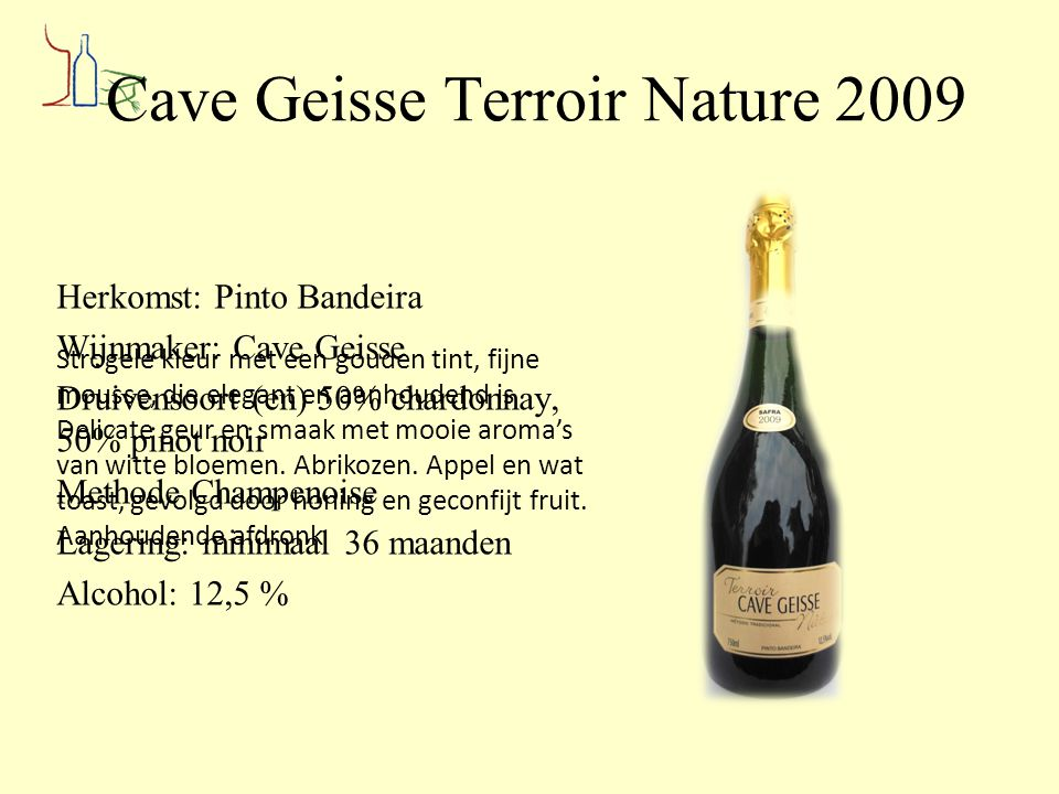 Cave Geisse Terroir Nature 2009
