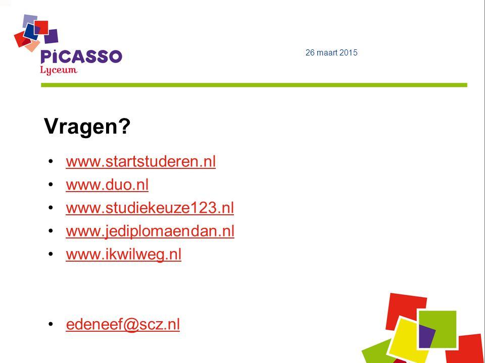 Vragen www.startstuderen.nl www.duo.nl www.studiekeuze123.nl