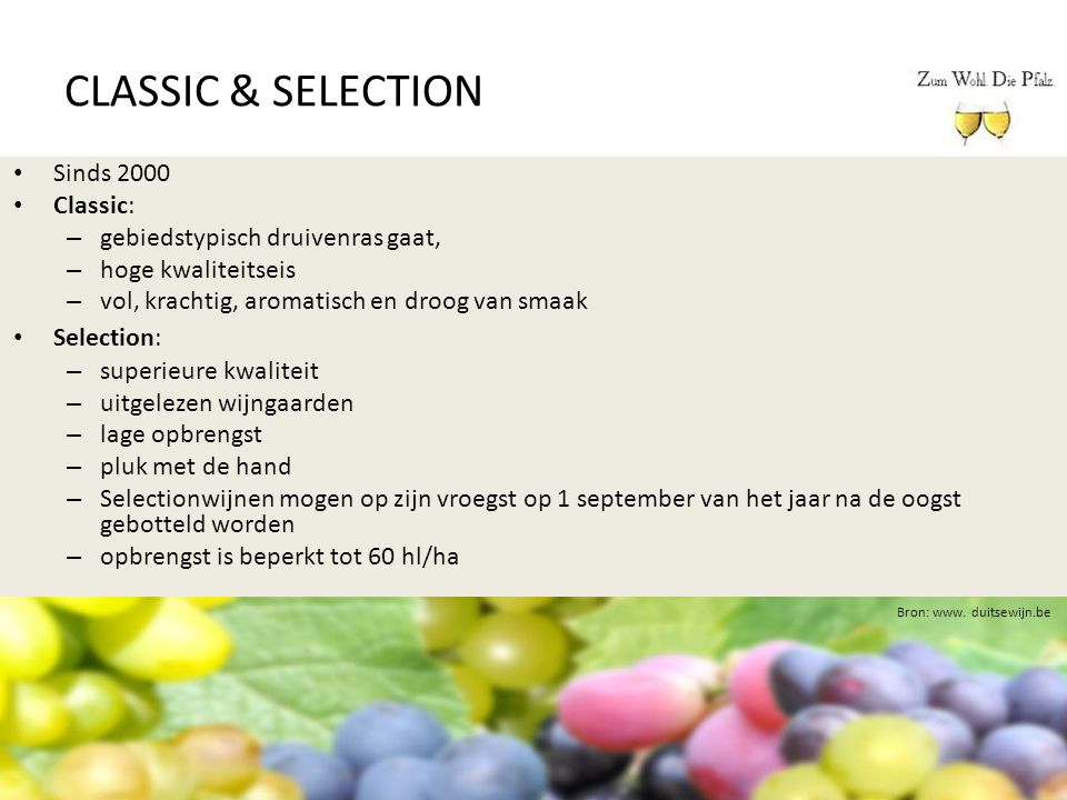 CLASSIC & SELECTION Sinds 2000 Classic:
