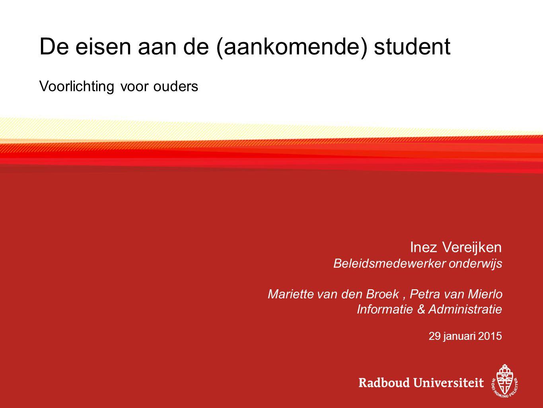 De eisen aan de (aankomende) student