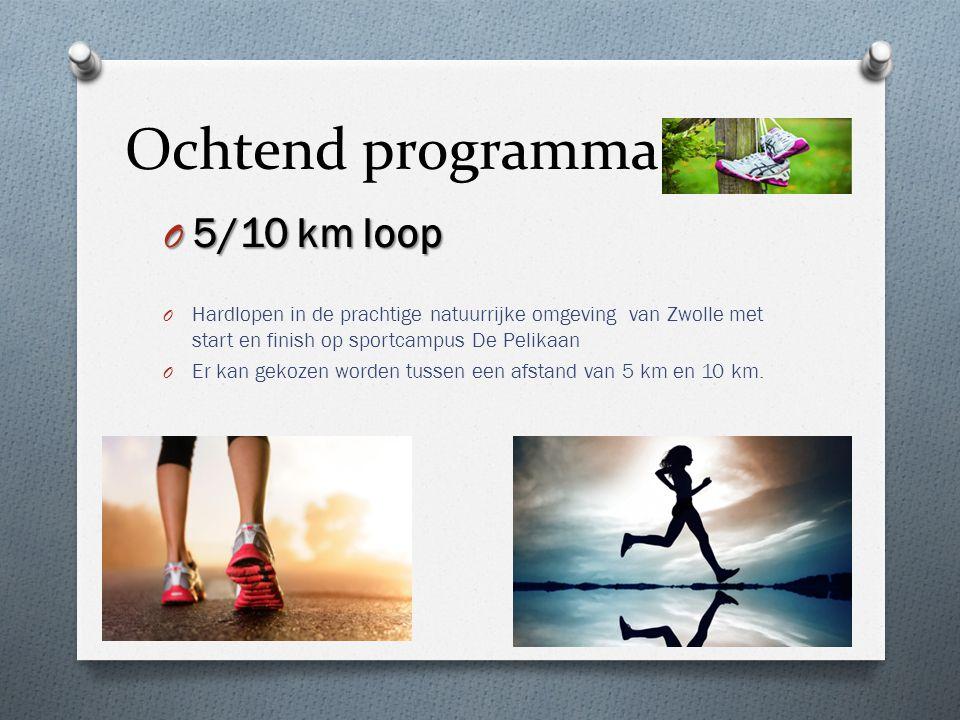 Ochtend programma 5/10 km loop