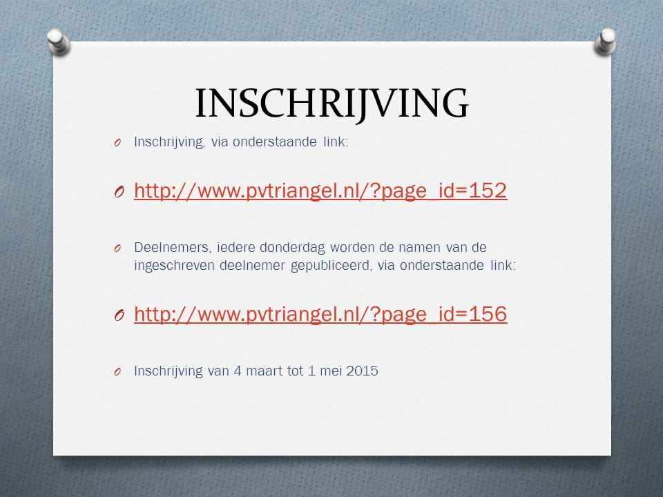 INSCHRIJVING http://www.pvtriangel.nl/ page_id=152