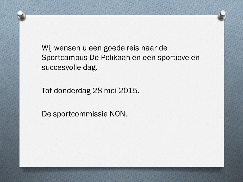 Wij wensen u een goede reis naar de Sportcampus De Pelikaan en een sportieve en succesvolle dag.