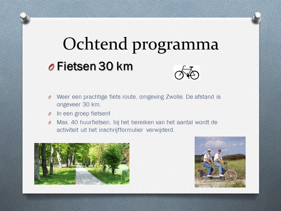 Ochtend programma Fietsen 30 km