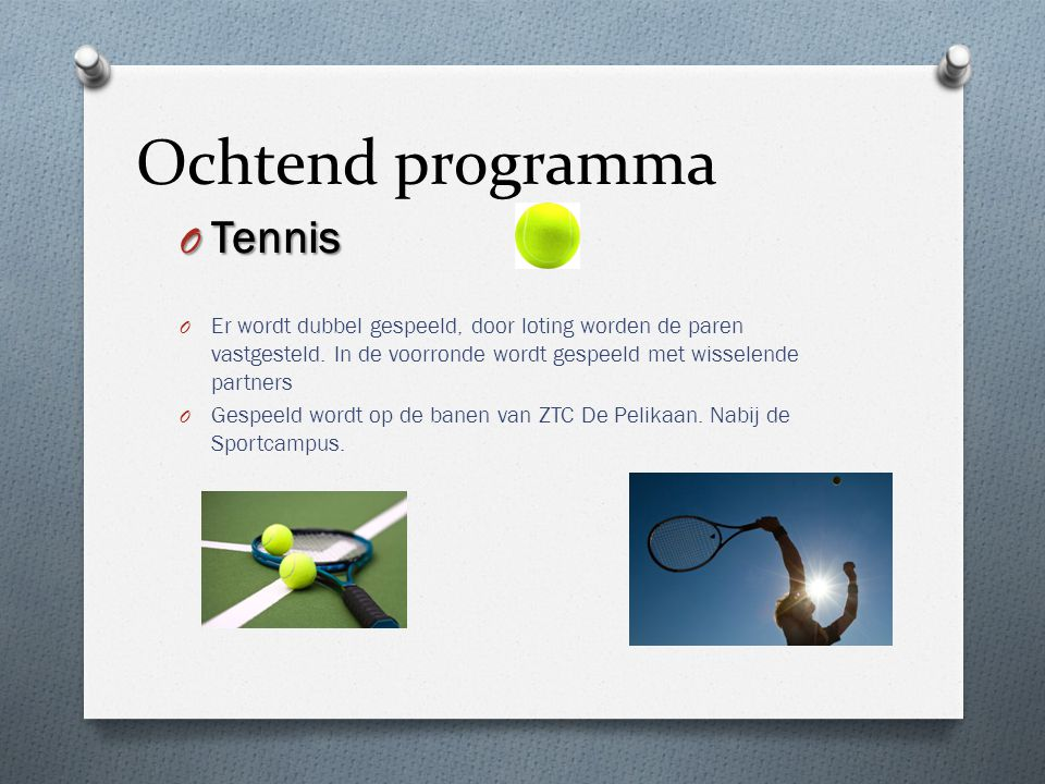 Ochtend programma Tennis