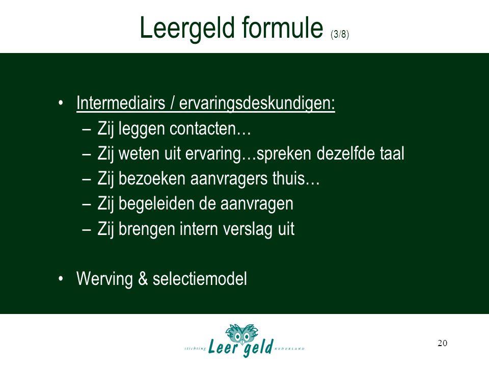 Leergeld formule (3/8) Intermediairs / ervaringsdeskundigen: