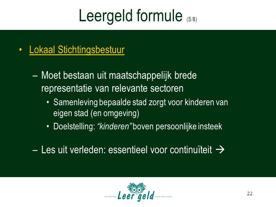 Leergeld formule (5/8) Lokaal Stichtingsbestuur