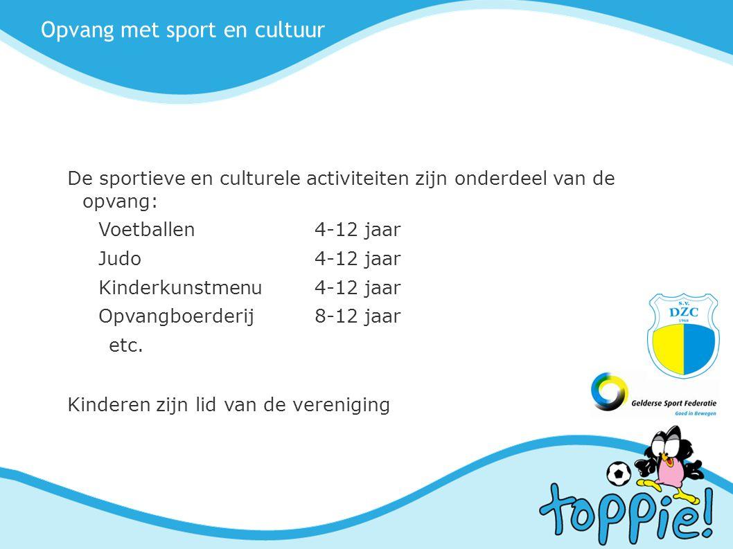 Opvang met sport en cultuur
