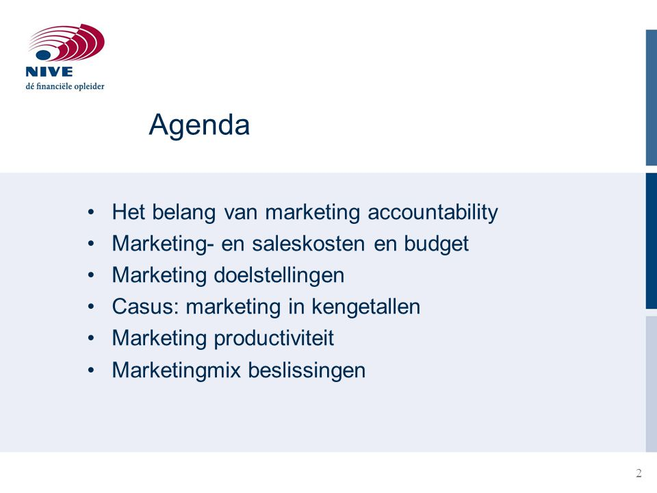 Agenda Het belang van marketing accountability