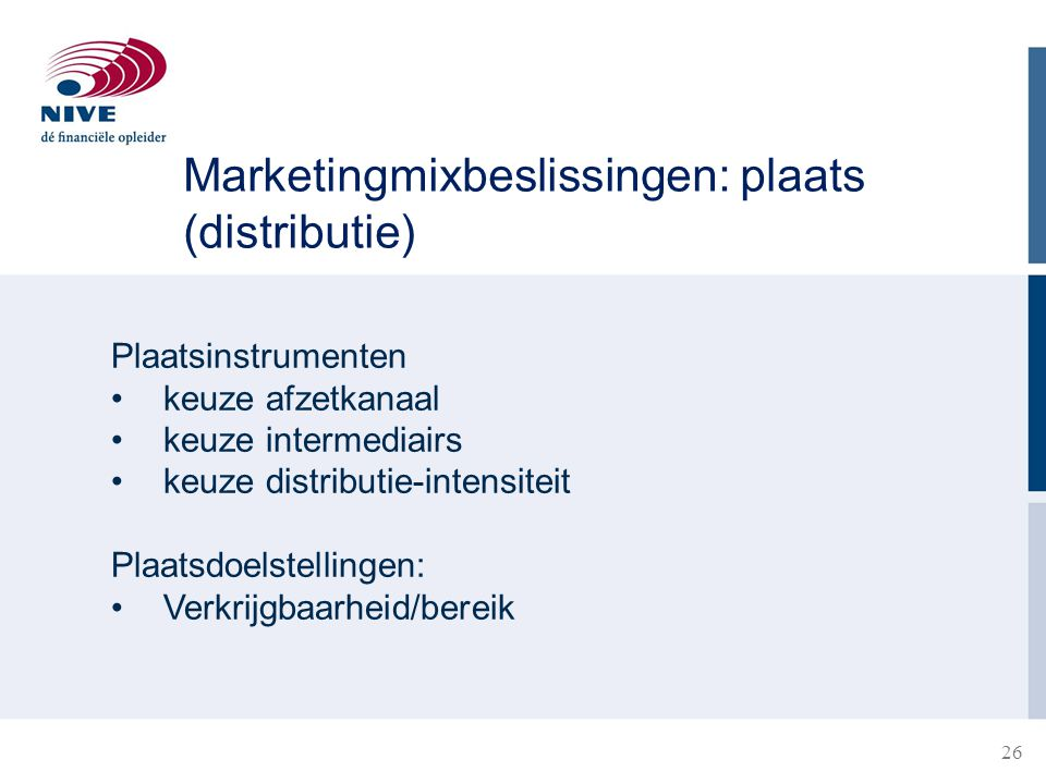 Marketingmixbeslissingen: plaats (distributie)