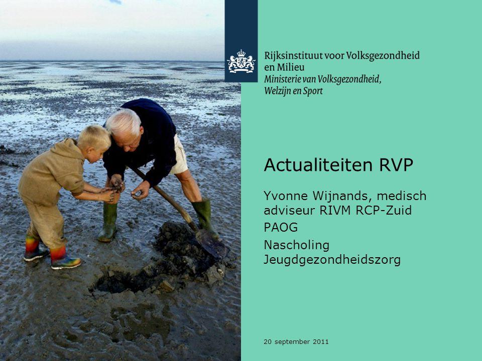 Actualiteiten RVP Yvonne Wijnands, medisch adviseur RIVM RCP-Zuid PAOG
