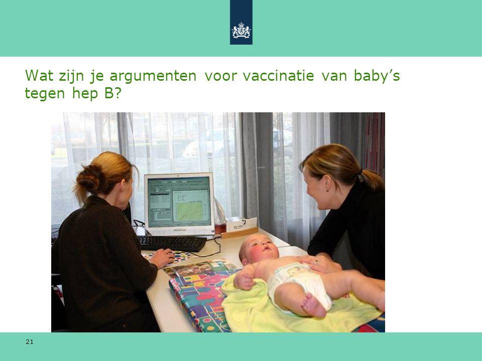 Wat zijn je argumenten voor vaccinatie van baby's tegen hep B