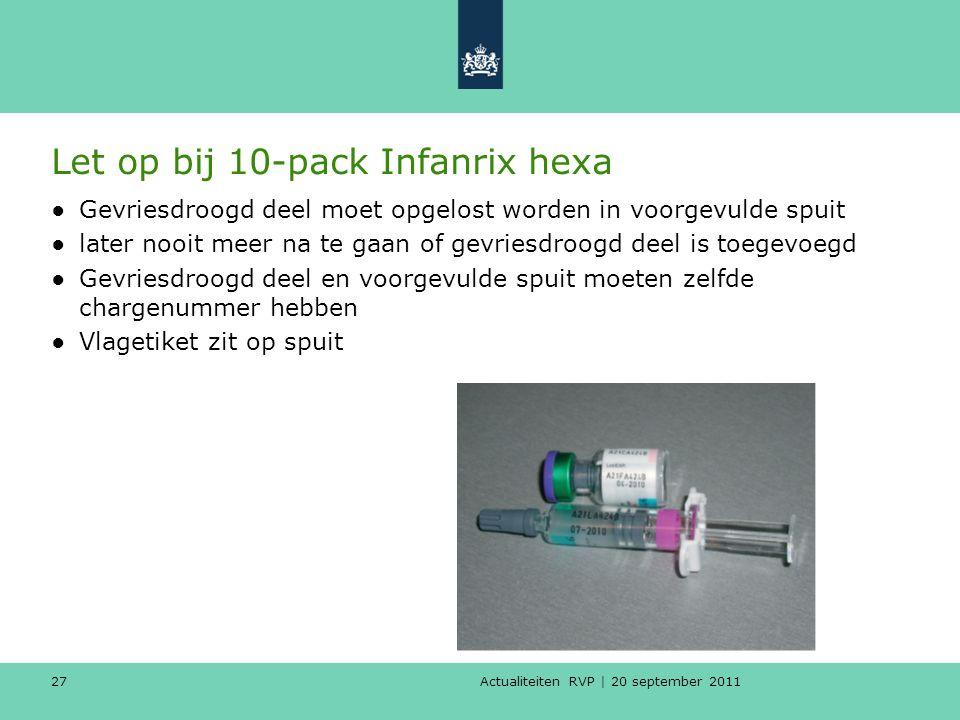 Let op bij 10-pack Infanrix hexa