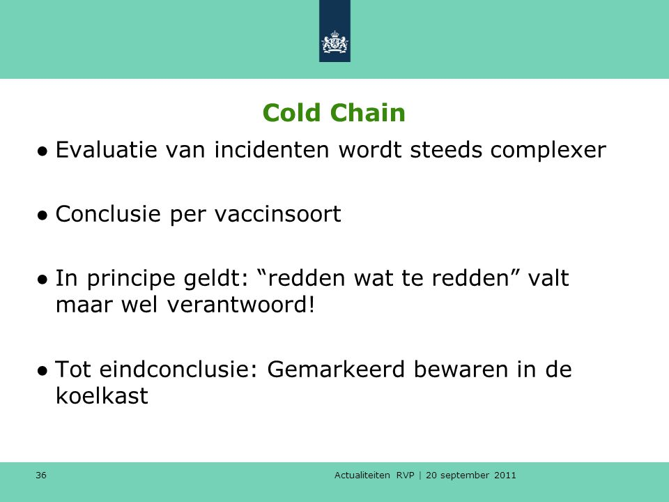 Cold Chain Evaluatie van incidenten wordt steeds complexer