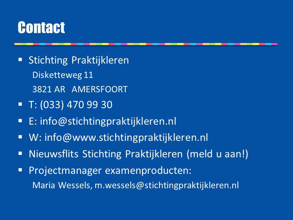 Contact Stichting Praktijkleren T: (033) 470 99 30