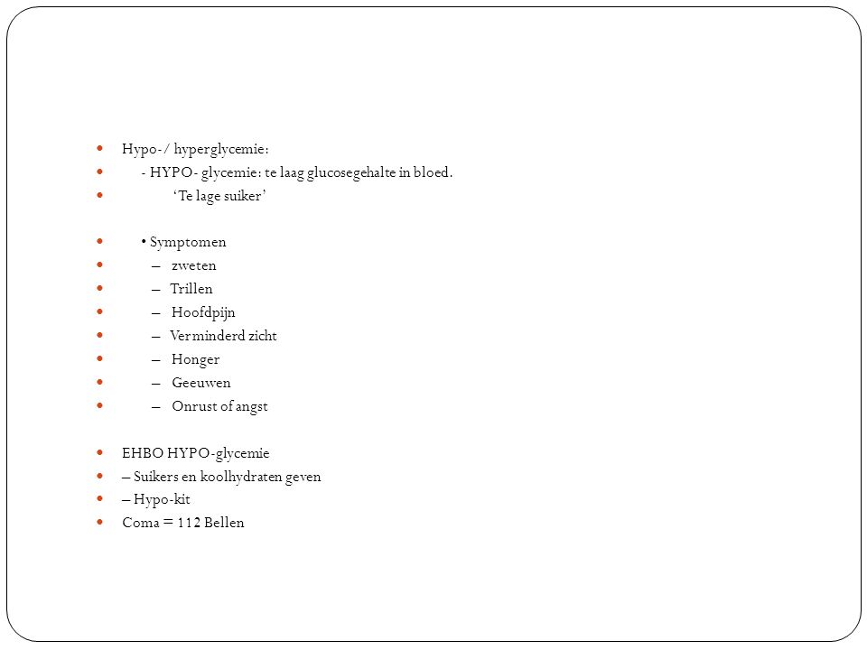 Hypo-/ hyperglycemie: