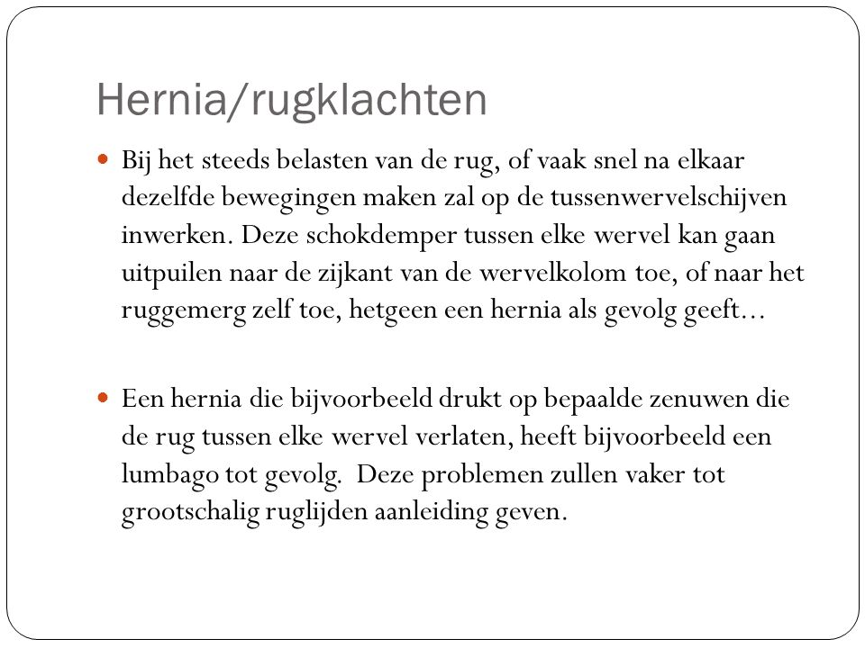 Hernia/rugklachten