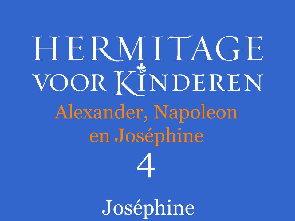 Alexander, Napoleon en Joséphine
