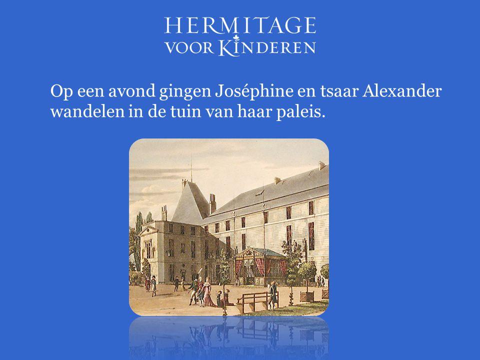 Op een avond gingen Joséphine en tsaar Alexander wandelen in de tuin van haar paleis.
