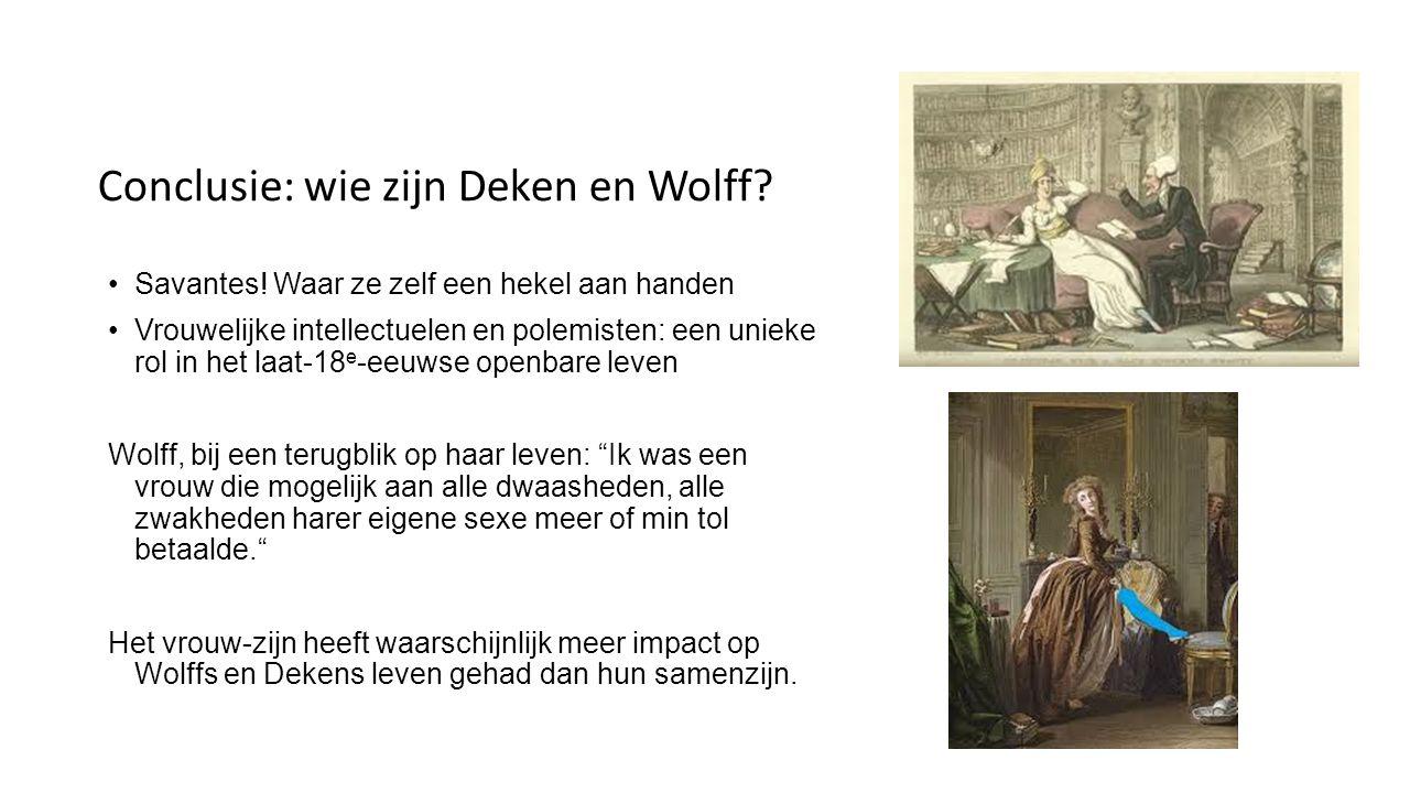 Conclusie: wie zijn Deken en Wolff