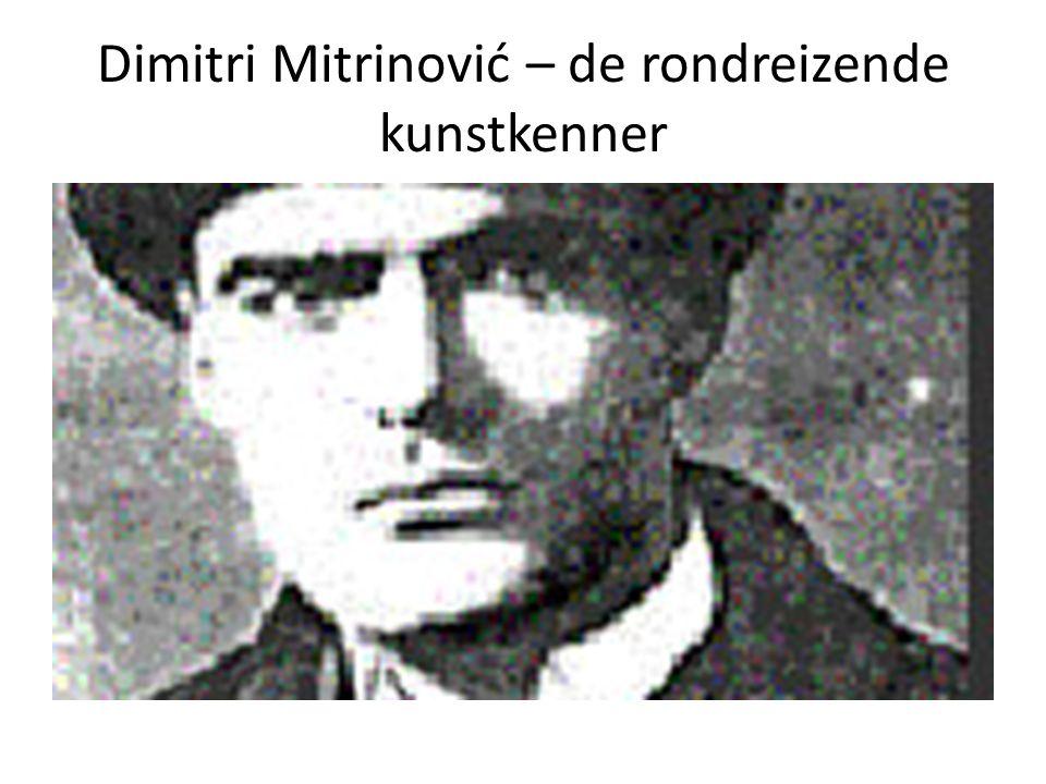 Dimitri Mitrinović – de rondreizende kunstkenner