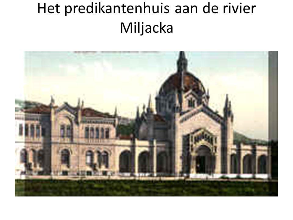 Het predikantenhuis aan de rivier Miljacka